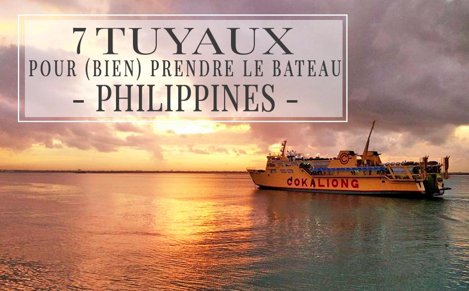 7 tuyaux pour bien prendre le bateau aux Philippines