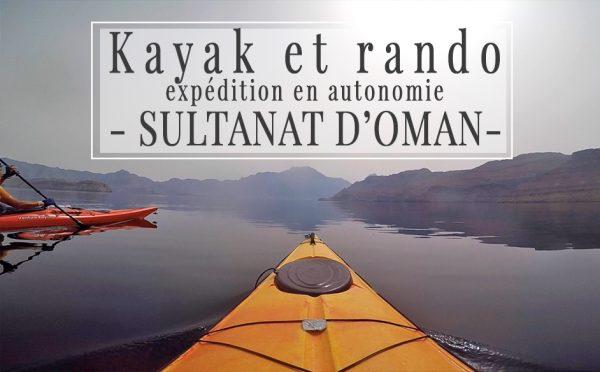 Expédition en kayak dans le Nord d'Oman !